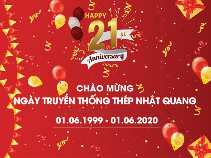 NHAT QUANG STEEL 21ST ANNIVERSARY (01/06/1999 -01/06/2020)